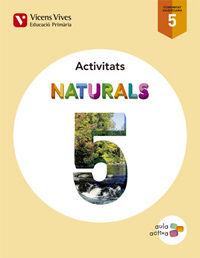 Naturals 5 valencia activitats (aula activa)