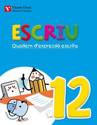 Escriu. quadern d'expressio escrita 12 valencia