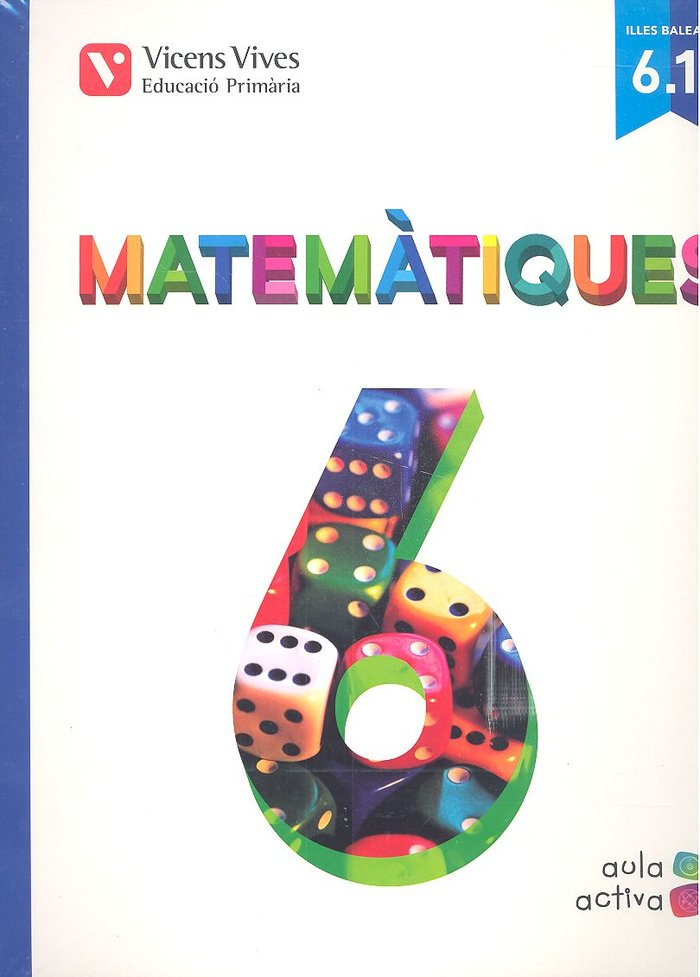 Matematiques 6 (6.1-6.2-6.3) balears (aula activa