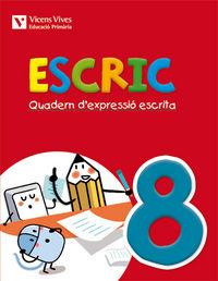 Escric. quadern d'expressio escrita 8