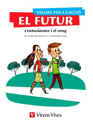 Valors per l´accio el futuro