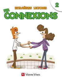 Estrategies lectores: fer connexions 2
