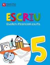 Escriu. quadern d'expressio escrita 5 valencia