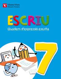 Escriu. quadern d'expressio escrita 7 valencia