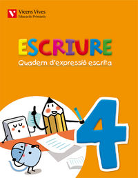 Escriure. quadern d'expressio escrita 4 balears