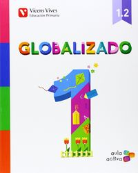 Globalizado 1ºep 1.2 mec 14 aula activa