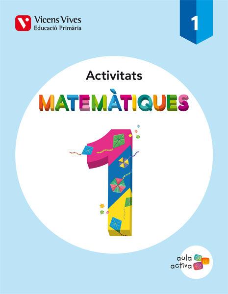 Matematiques 1 (1.1-1.2-1.3) activitats (aula acti