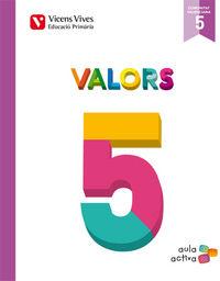 Valors 5 valencia (aula activa)