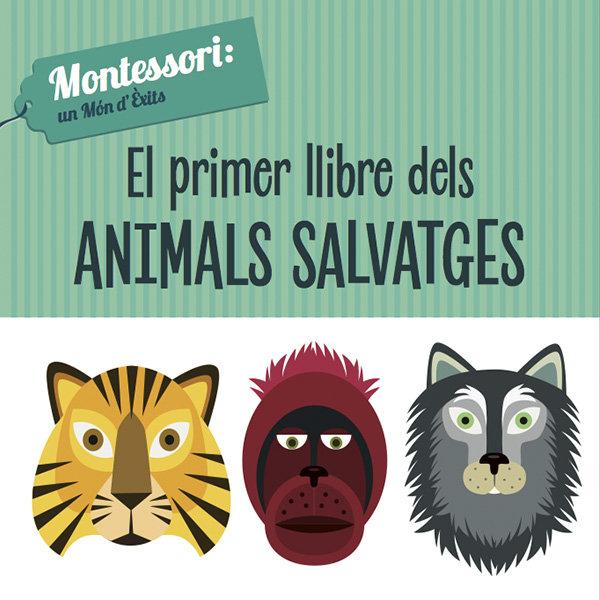 El primer llibre del animals salvatges