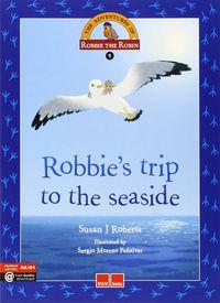 Robbies trip to the seaside  adventures-robbie robin 1