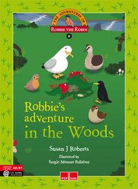 Robbies adventure in the woods  adventure robbie 2