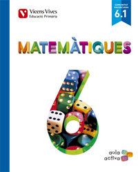 Matematiques 6 (6.1-6.2-6.3) valencia (aula activa
