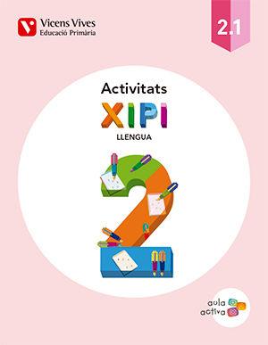 Xipi 2 (2.1-2.2-2.3) activitats aula activa