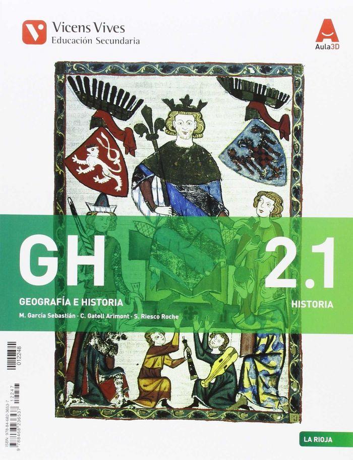 Geografia historia 2ºeso rioja 16 aula 3d 2.1/2.2