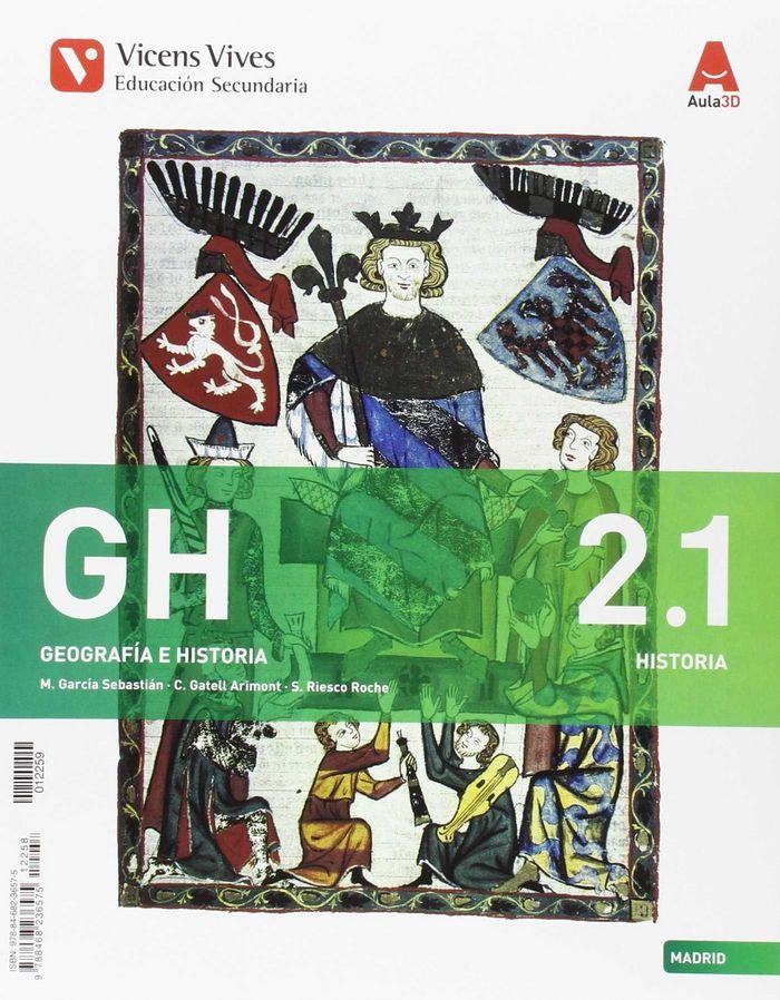 Geografia historia 2ºeso madrid 16 aula 3d 2.1/2.2