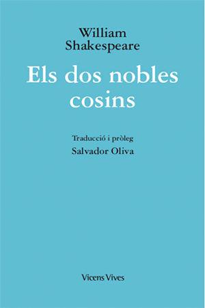 Els dos nobles cosins (ed. rustica)