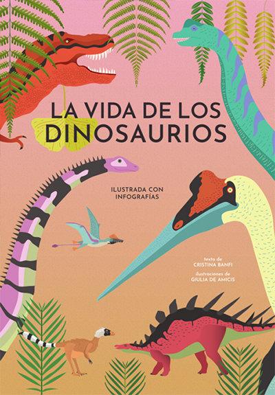 Vida de los dinosaurios vvkids,la