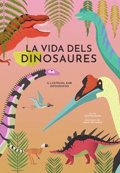 Vida dels dinosaures vvkids,la