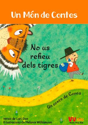 No us refieu dels tigres