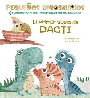 Primer vuelo de dacti pequeÑos dinosaurios + 2 aÑos