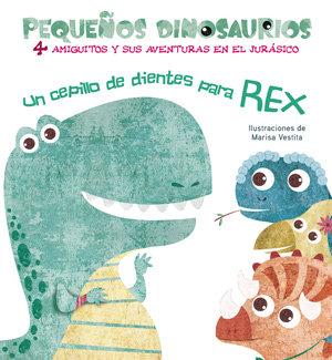 Un cepillo de dientes para rex pequeÑos dinosaurios + 2aÑos