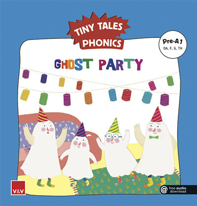 Ghost party tiny tales phonics pre a1