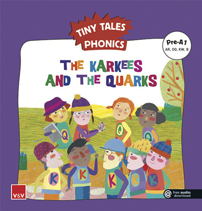 Karkees and the q tiny tales phonics pre a1,the