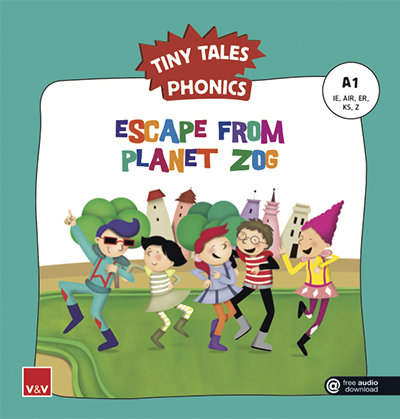 Escape from planet zog tiny tales phonics a1