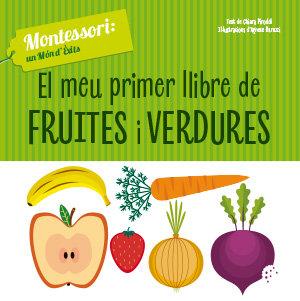Meu primer llibre de fruites i verdures (vvkids,el