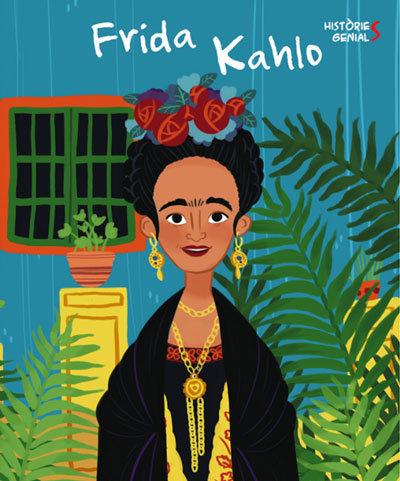 Frida kalho histories genials (vvkids)