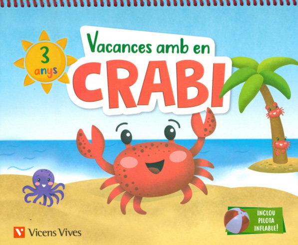 Vacances amb crabi 3 anys