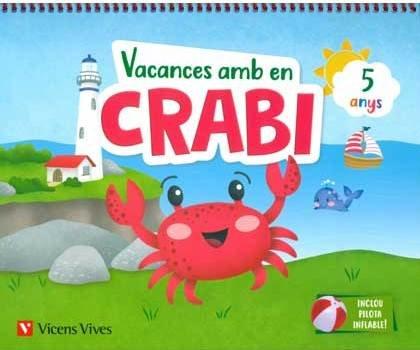 Vacances amb en crabi (5 anys)