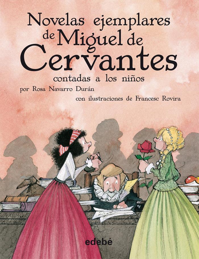 Novelas ejemplares cervantes contadas a los niños