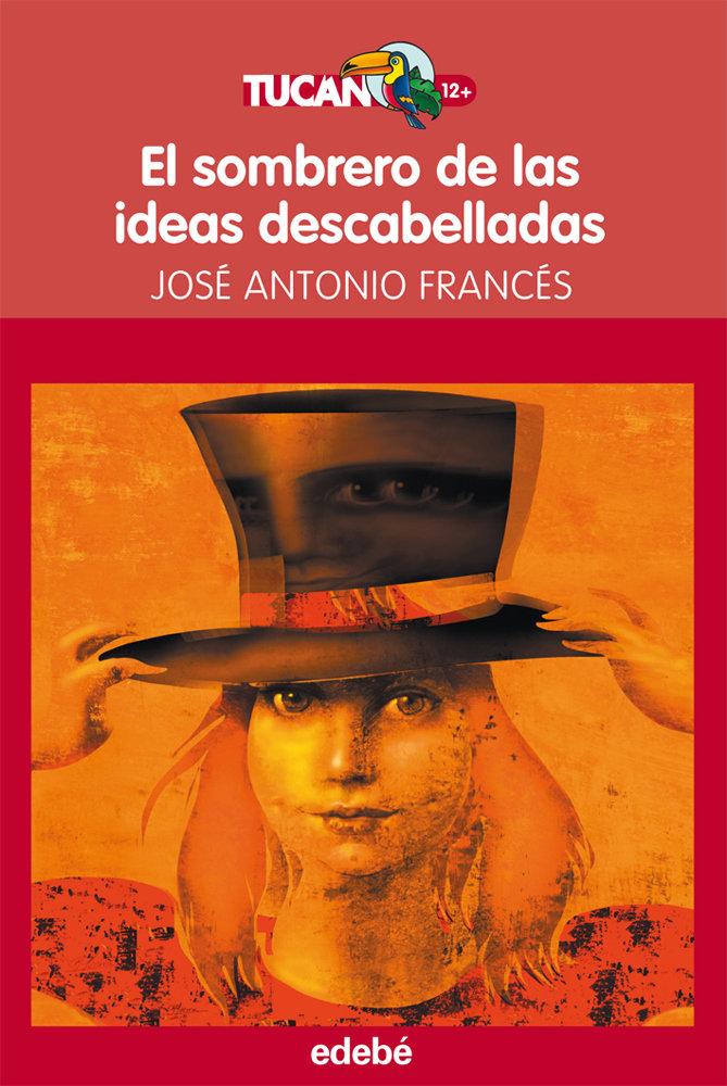 Sombrero de las ideas descabelladas,el
