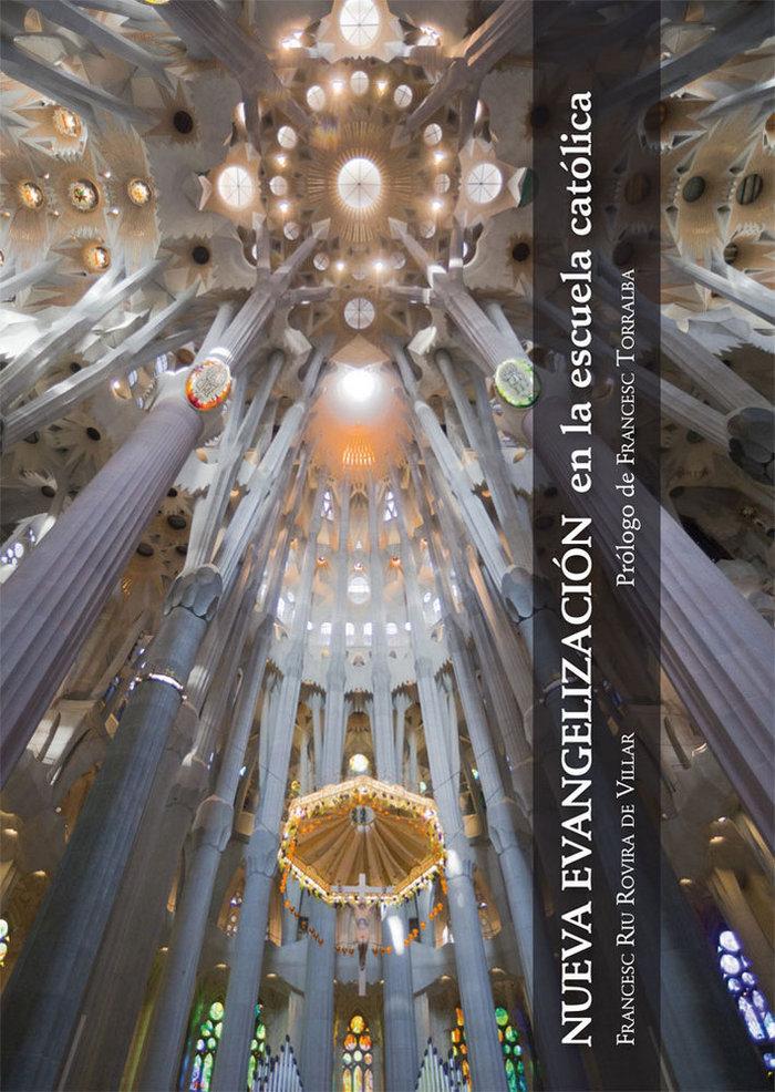 Nueva evangelizacion en la escuela catolica