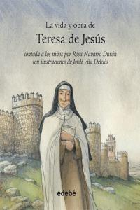 Vida y obra de santa teresa de jesus