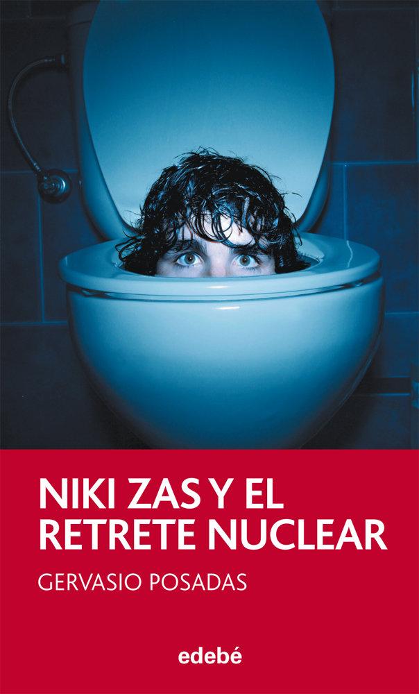 Niki zas y el retrete nuclear