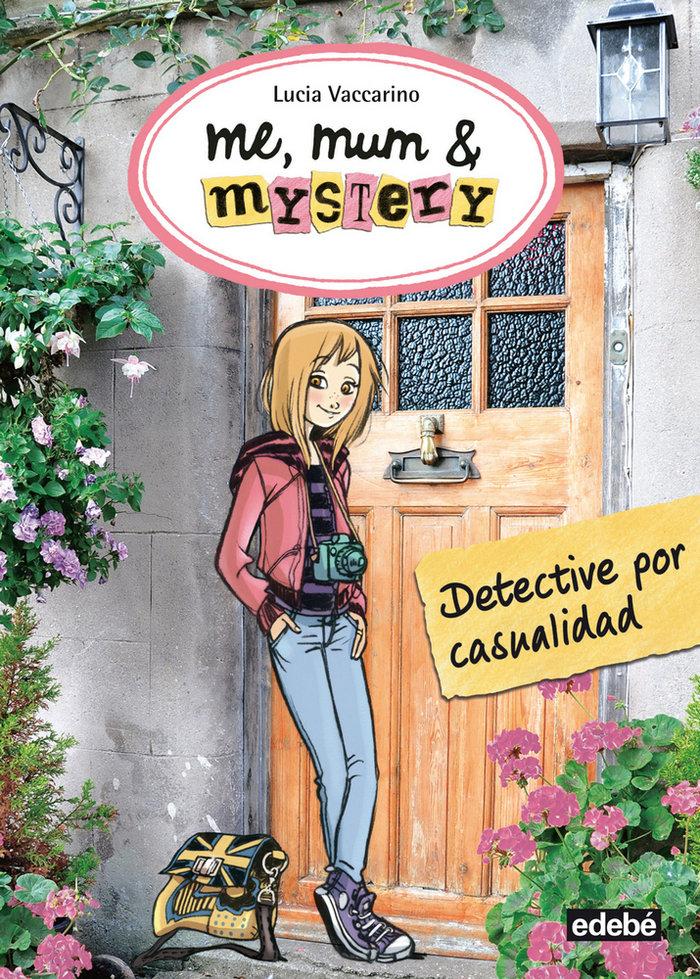 Detective por casualidad