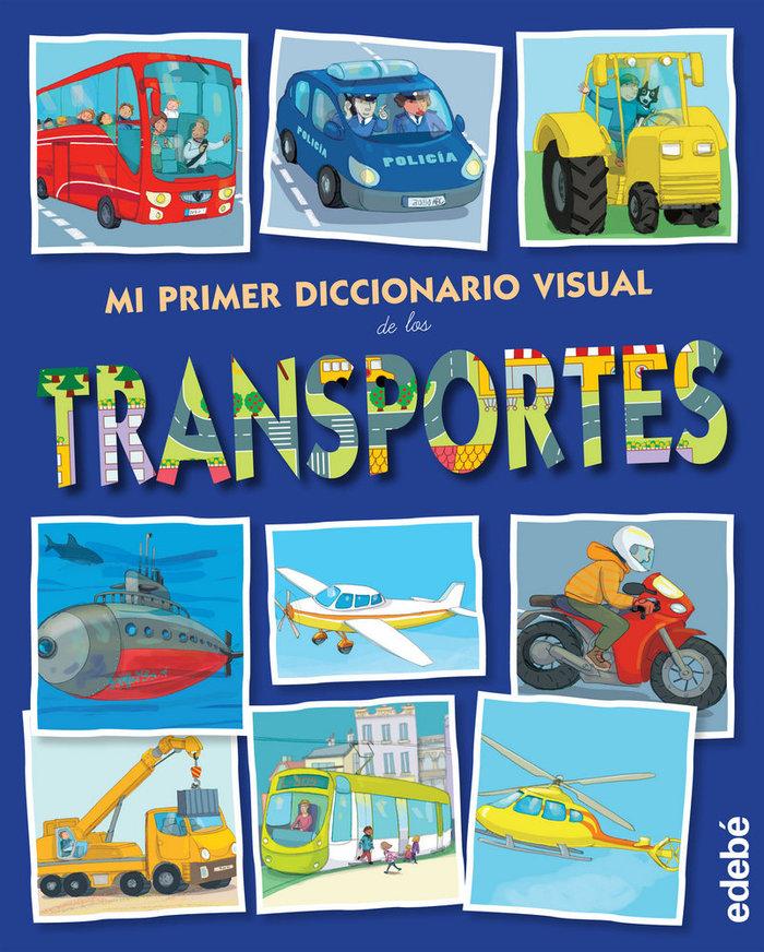 Mi primer diccionario visual transportes