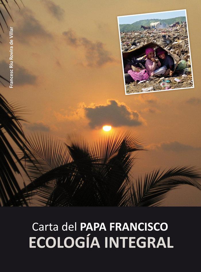 Cartas del papa ecologia integral