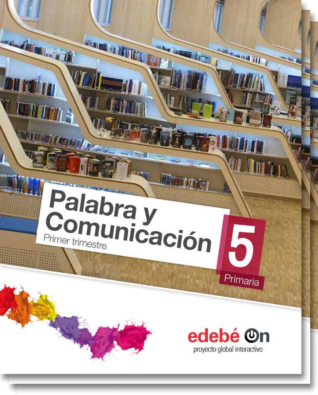 Palabra y comunicacion 5ºep 15 talentia