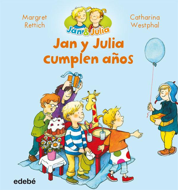 Jan y julia 2 cumplen años