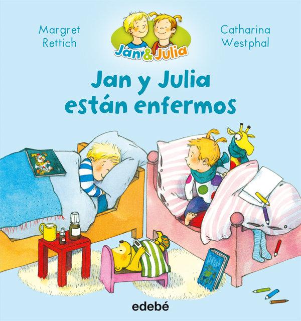 Jan y julia 3 estan enfermos