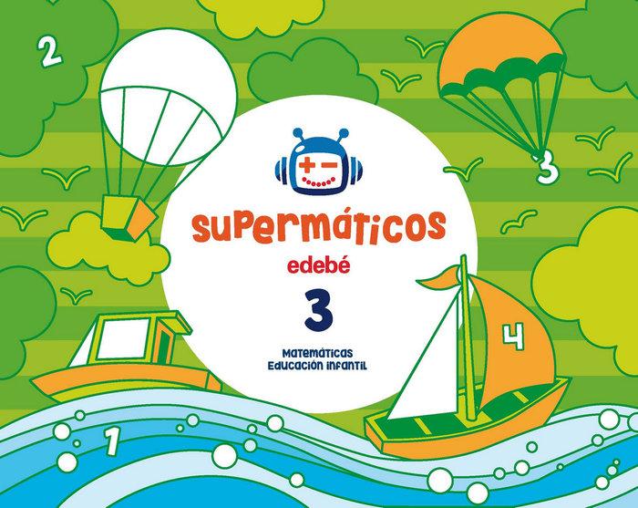 Cuad.matematicas 3 3años 3ºtrim. 17 supermaticos