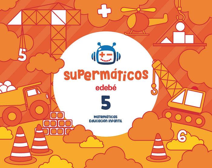 Cuad.matematicas 5 4años 2ºtrim. 17 supermaticos