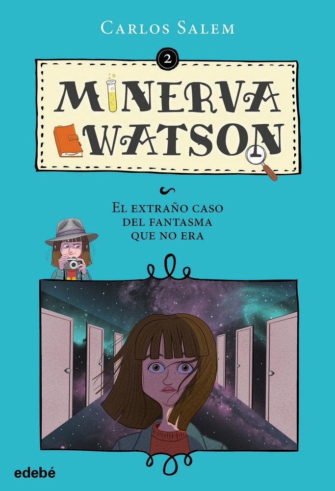 Minerva watson 2 el extraño caso del fantasma que no era