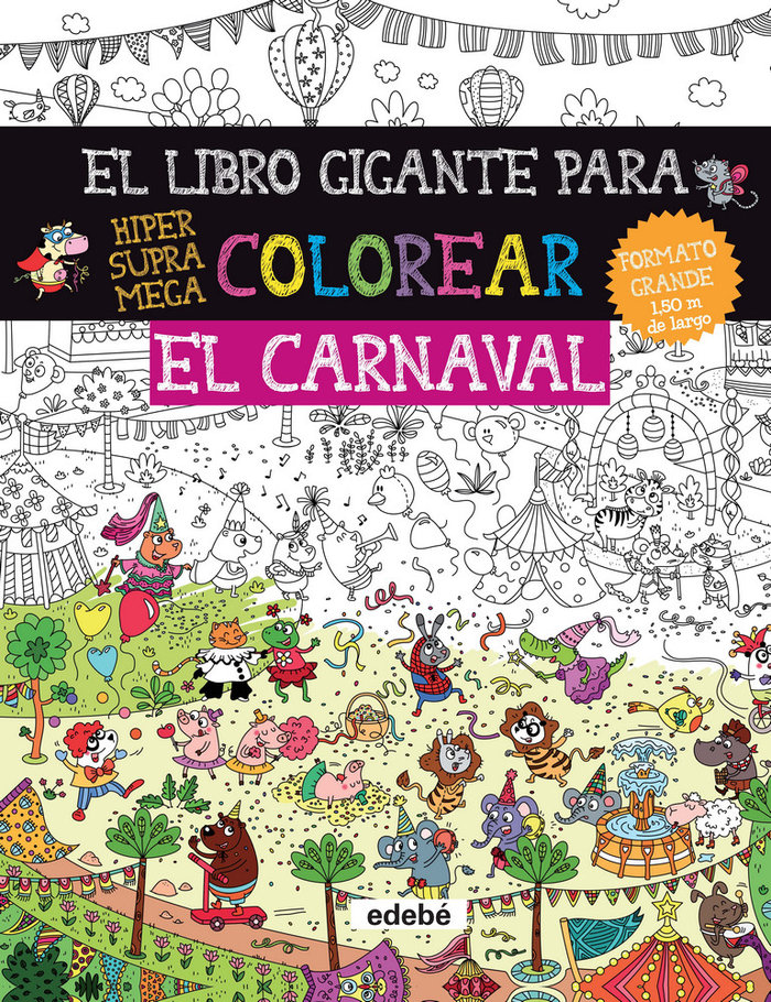 Libro gigante para colorear: el carnaval,el