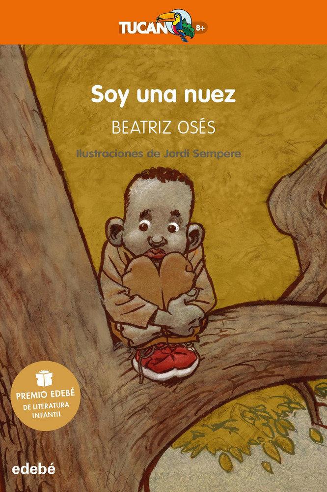 Soy una nuez premio edebe de literatura infantil 2018