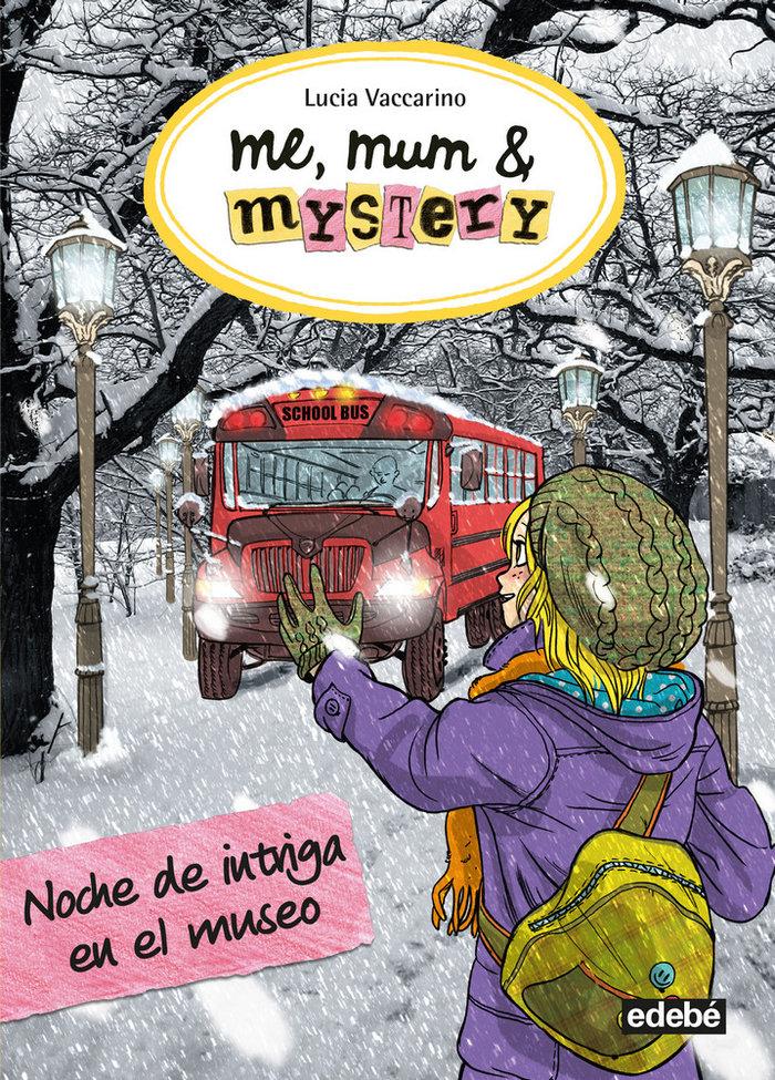 Me mum & mystery 10 noche de intriga en