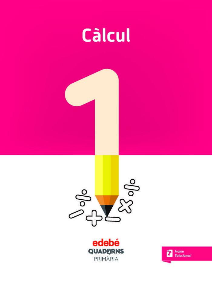 Quadern calcul 1 ep cataluña 18